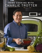Chef Charlie Trotter, Charlie Trotter Cook Book